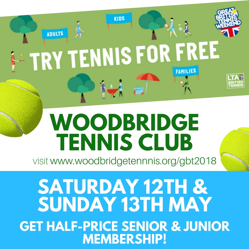 Great British Tennis Weekend at Woodbridge Tennis Club Saturday 12th and Sunday 13th May