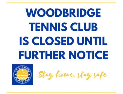 Woodbridge Tennis Club CLOSED – Coronavirus (COVID-19) UPDATE (March 24th)